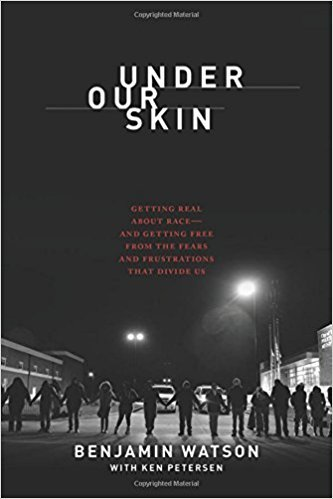 A BOOK REVIEW of Under Our Skin (by Benjamin Watson