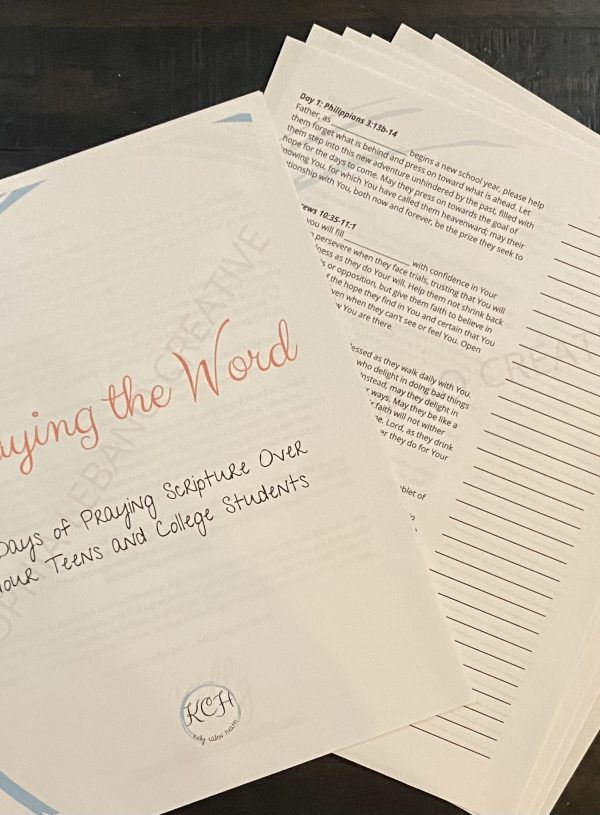 Praying the Word: 31 Days of Praying Scripture Over Your Teens & College Students
